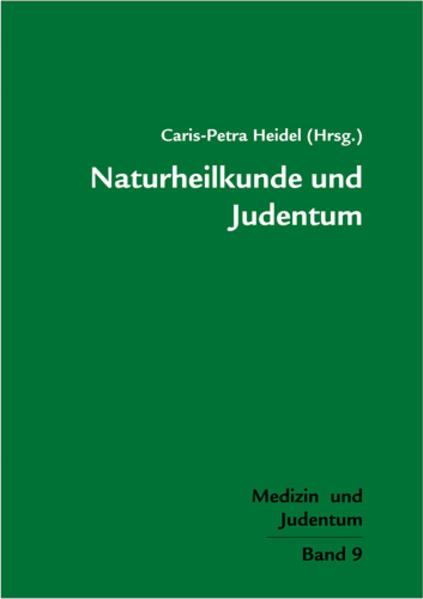 Naturheilkunde und Judentum als Buch von