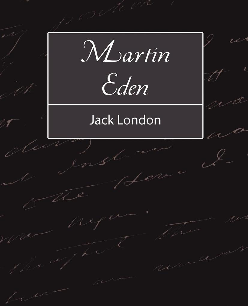 Martin Eden als Buch von Jack London, Jack London