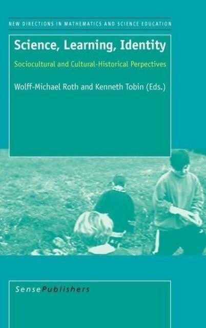 Science, Learning, Identity als Buch von