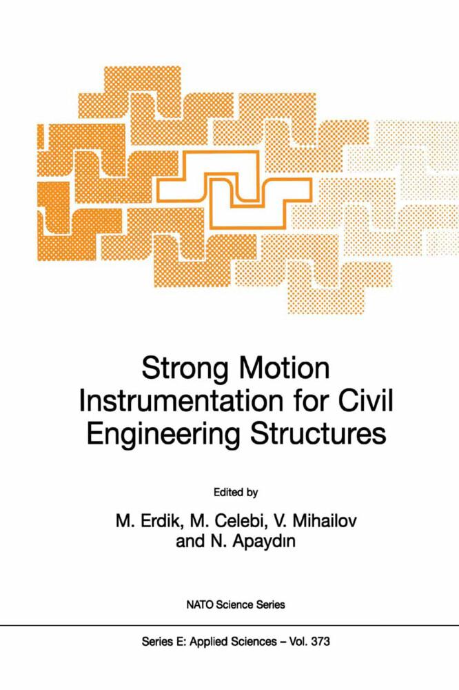 Strong Motion Instrumentation for Civil Engineering Structures als Buch (gebunden)