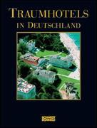 Traumhotels in Deutschland