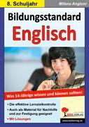 Bildungsstandard Englisch Was 14-Jährige wissen und können sollten!