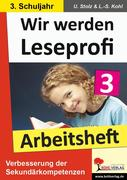 Wir werden Leseprofi - Fit durch Lesetraining! / Arbeitsheft 3. Schuljahr