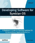 Developing Software for Symbian OS 2nd Edition: A Beginner's Guide to Creating Symbian OS V9 Smartphone Applications in C++