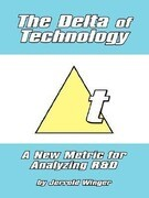The Delta of Technology: A New Metric for Analyzing R and D