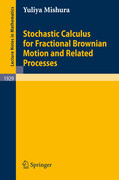Stochastic Calculus for Fractional Brownian Motion and Related Processes