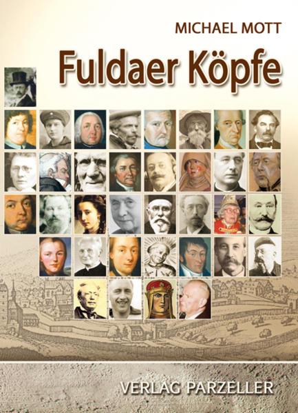 Fuldaer Köpfe als Buch von Michael Mott