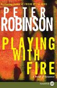 Playing with Fire: A Novel of Suspense