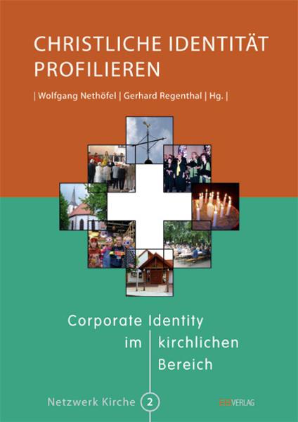 Christliche Identität profilieren als Buch von