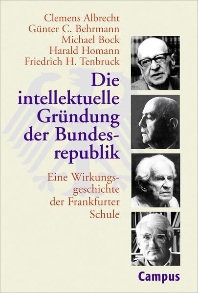 Die interlektuelle Gründung der Bundesrepublik ...