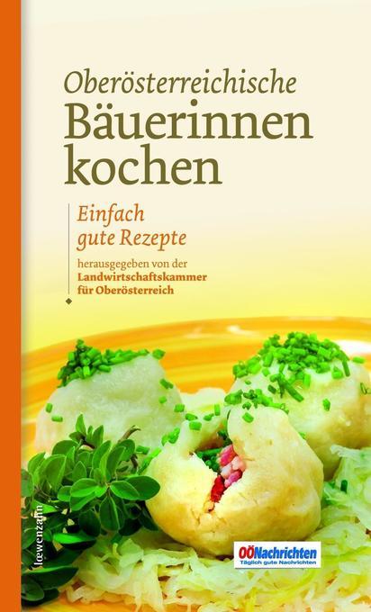 Oberösterreichische Bäuerinnen kochen als Buch (kartoniert)