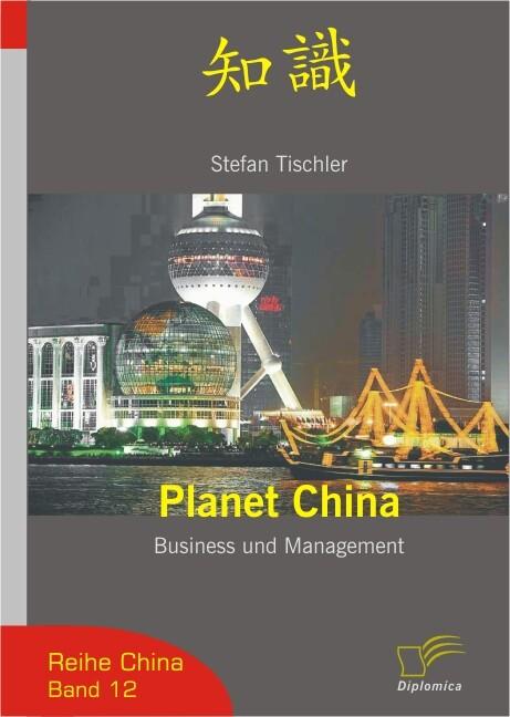 Planet China als Buch von Stefan Tischler