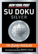 New York Post Silver Su Doku: 150 Easy Puzzles