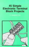 50 Simple Electronic Terminal Block Projects