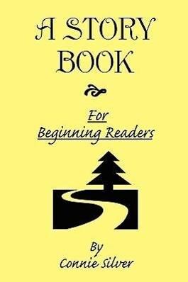 A Story Book for Beginning Readers als Buch von...