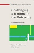 Challenging E-Learning in the University: A Literacies Perspective