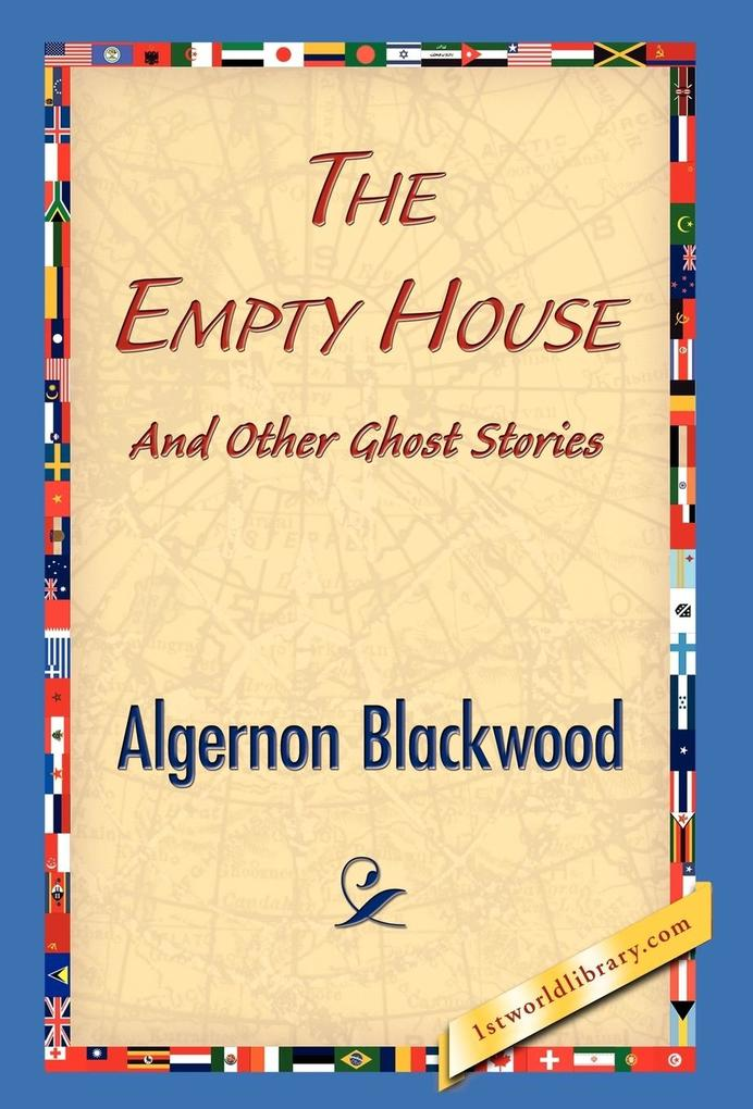 The Empty House and Other Ghost Stories als Buc...