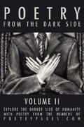 Poetry from the Dark Side: Volume II
