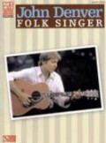 John Denver: Folk Singer