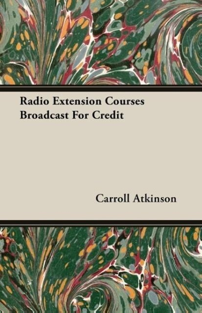 Radio Extension Courses Broadcast For Credit al...