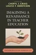Imagining a Renaissance in Teacher Education