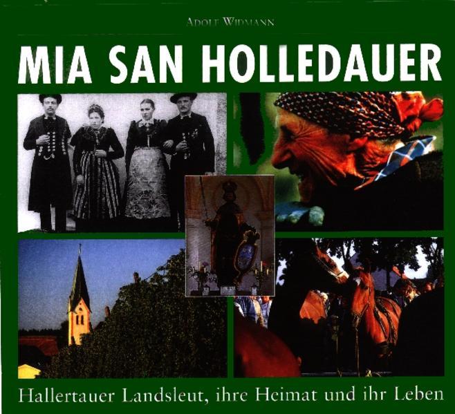 Mia san Holledauer als Buch von Adolf Widmann