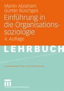 Einführung in die Organisationssoziologie
