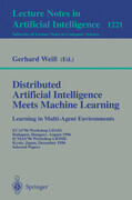 Distributed Artificial Intelligence Meets Machine Learning Learning in Multi-Agent Environments