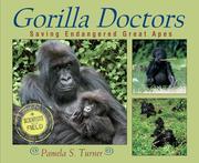 Gorilla Doctors: Saving Endangered Great Apes