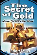 The Secret of Gold