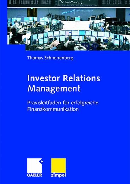 Investor Relations Management als Buch von Thom...