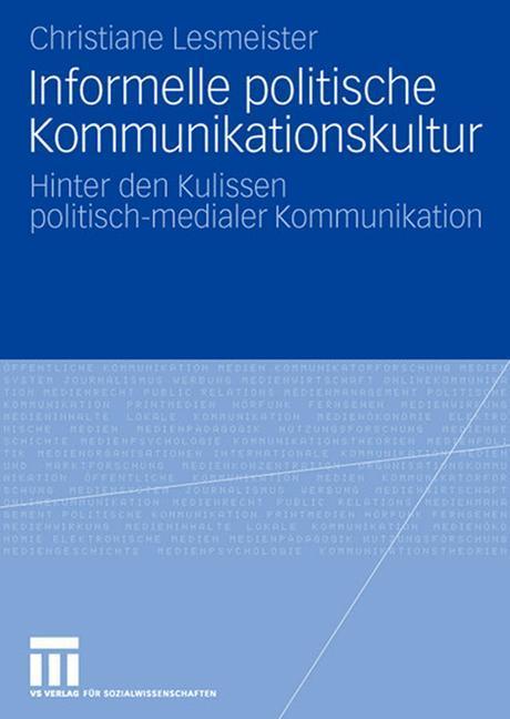 Informelle politische Kommunikationskultur als ...