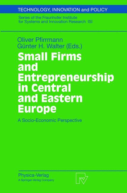 Small Firms and Entrepreneurship in Central and...