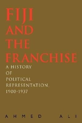 Fiji and the Franchise als Buch von Ahmed Ali