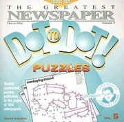 The Greatest Newspaper Dot-To-Dot! Puzzles: Volume 5