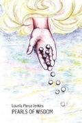Pearls of Wisdom: My Journey to Wisdom, Knowledge, and Understanding