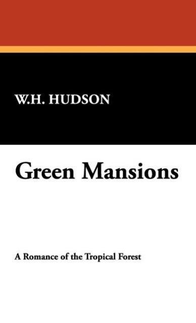 Green Mansions als Buch (gebunden)
