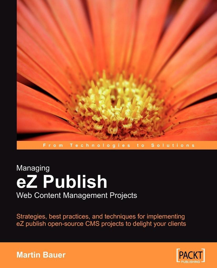 Managing EZ Publish Web Content Management Proj...