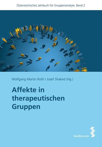 Affekte in therapeutischen Gruppen als Buch von