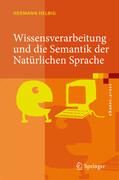 Wissensverarbeitung und die Semantik der Natürlichen Sprache