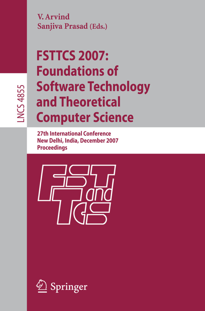 FSTTCS 2007: Foundations of Software Technology...