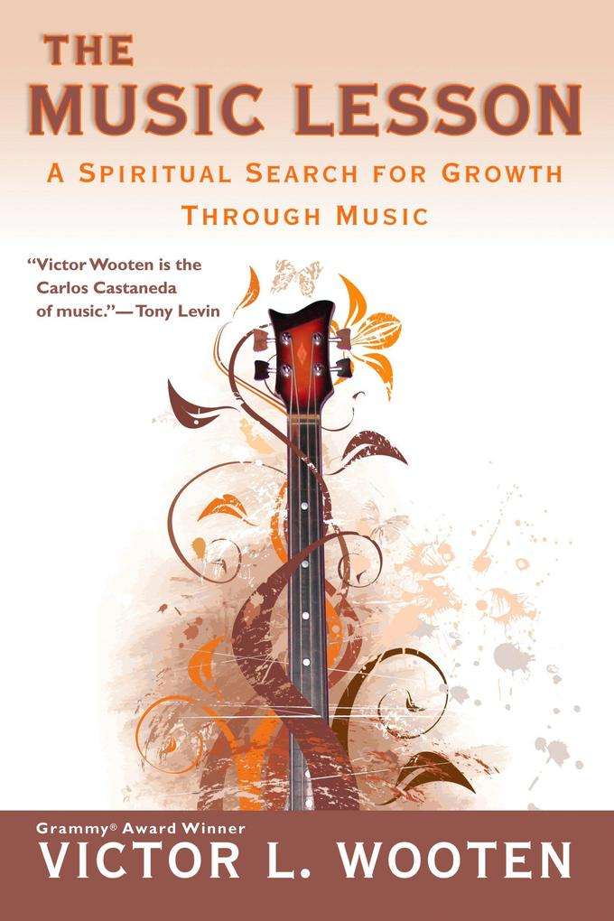 The Music Lesson: A Spiritual Search for Growth...