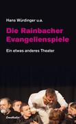 Die Rainbacher Evangelienspiele