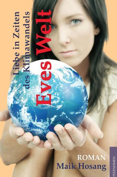 Eves Welt als Buch von Maik Hosang