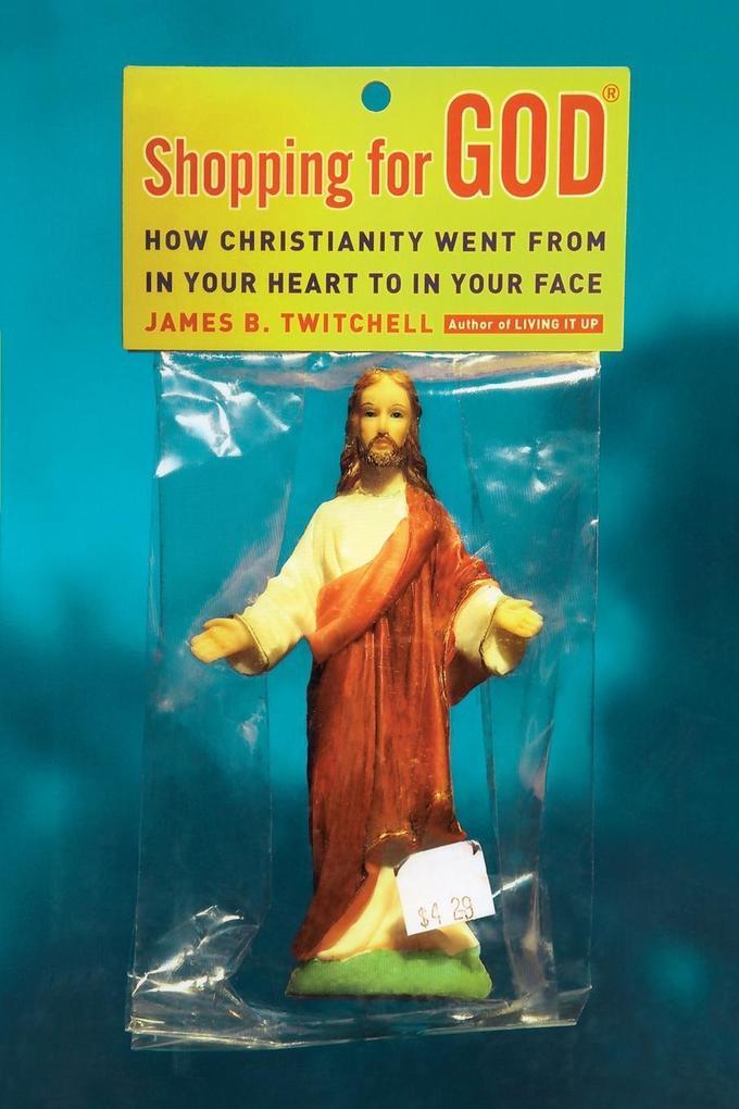 Shopping for God als Taschenbuch von James B. T...