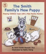 The Smith Family's New Puppy: Helping Children Cope with a New Family Member