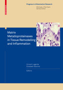 Matrix Metalloproteinases in Tissue Remodelling and Inflammation