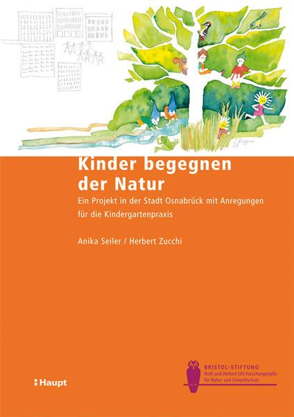 Kinder begegnen der Natur als Buch von Anika Se...