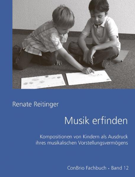 Musik erfinden als Buch von Renate Reitinger