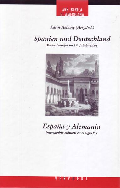 Spanien und Deutschland: Kulturtransfer im 19. ...